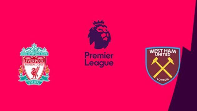 Soi kèo nhà cái bóng đá trận Liverpool vs West Ham United 00:30 – 1/11/2020