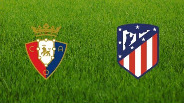 Soi kèo nhà cái bóng đá trận Osasuna vs Atl. Madrid 00:30 – 01/11/2020