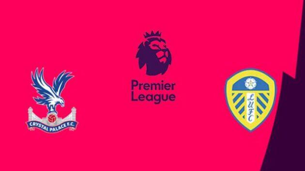 Soi kèo nhà cái bóng đá trận Crystal Palace vs Leeds United 22:00 – 7/11/2020