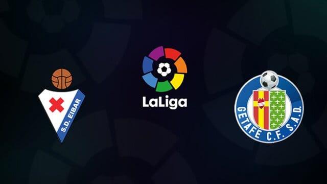 Soi kèo nhà cái bóng đá trận Eibar vs Getafe 20:00, 22/11/2020