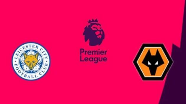 Soi kèo nhà cái bóng đá trận Leicester City vs Wolverhampton Wanderers 21:00 – 8/11/2020