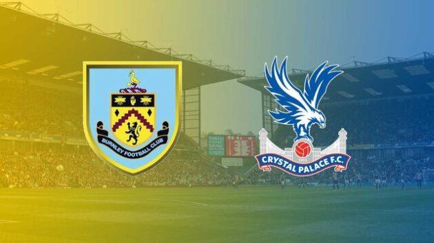 Soi kèo nhà cái bóng đá trận Burnley vs Crystal Palace 00:30 – 24/11/2020