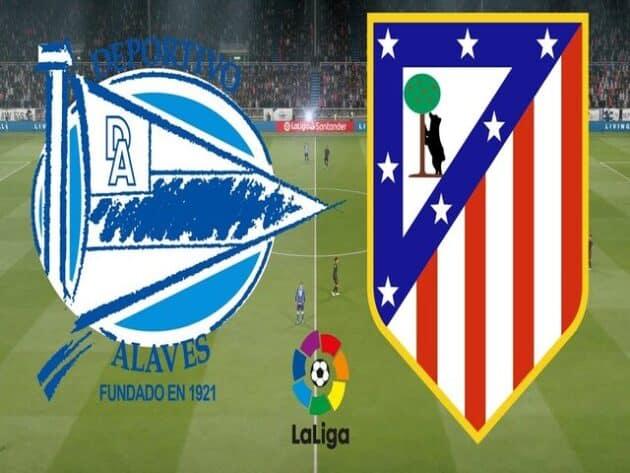 Soi kèo nhà cái bóng đá trận Alaves vs Atl. Madrid 22:15 - 03/01/2021