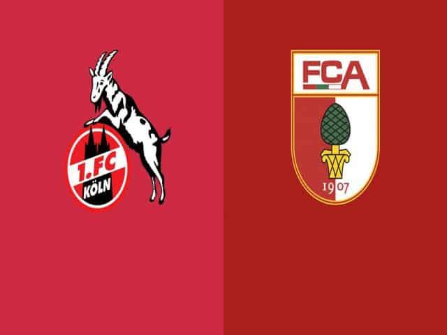 Soi kèo nhà cái bóng đá trận FC Koln vs Augsburg 21:30 - 02/01/2021