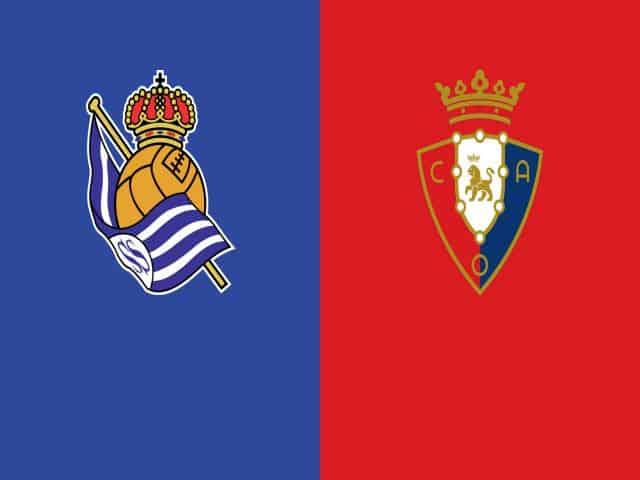 Soi kèo nhà cái bóng đá trận Real Sociedad vs Osasuna 00:30 - 04/01/2021
