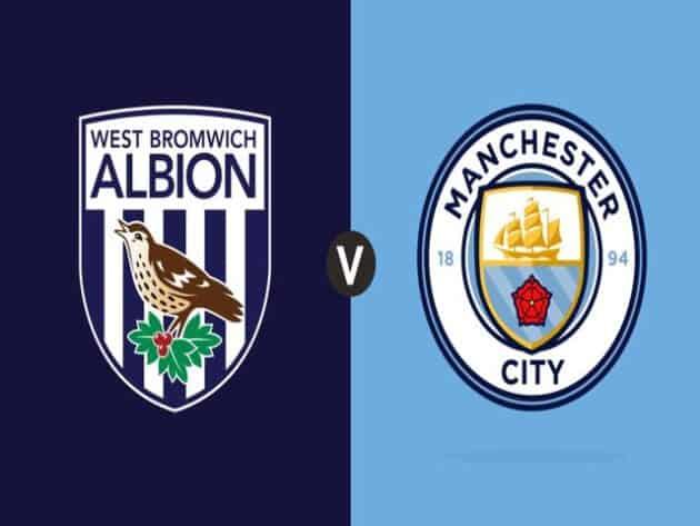 Soi kèo nhà cái bóng đá trận West Brom vs Man City 03:15 – 27/01/2021