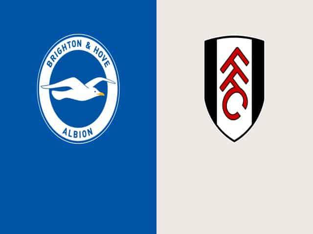 Soi kèo nhà cái bóng đá trận Brighton vs Fulham 02:30 – 28/01/2021