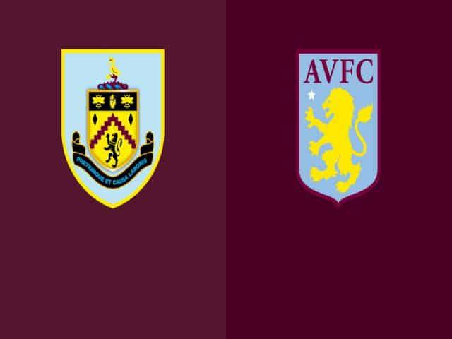 Soi kèo nhà cái bóng đá trận Burnley vs Aston Villa 01:00 – 28/01/2021