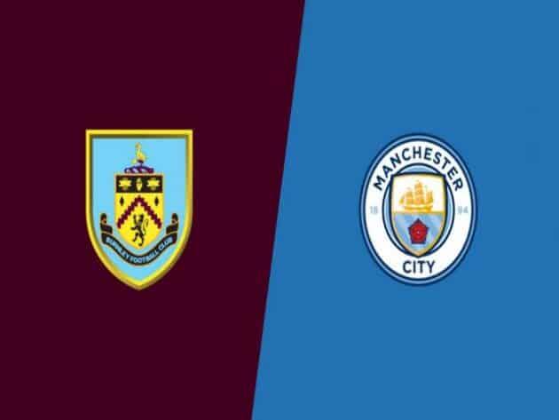 Soi kèo nhà cái bóng đá trận Burnley vs Man City 01:00 – 04/02/2021