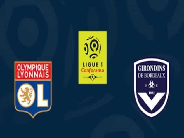 Soi kèo nhà cái bóng đá trận Lyon vs Bordeaux 03:00 – 30/01/2021