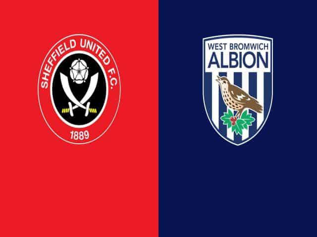 Soi kèo nhà cái bóng đá trận Sheffield Utd vs West Brom 01:00 – 03/02/2021
