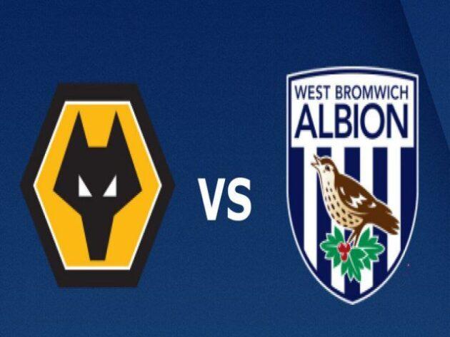 Soi kèo nhà cái bóng đá trận Wolves vs West Brom 19:30 – 16/01/2021