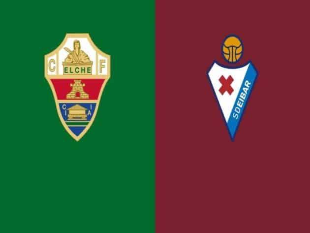 Soi kèo nhà cái bóng đá trận Elche vs Eibar 20:00 - 20/02/2021