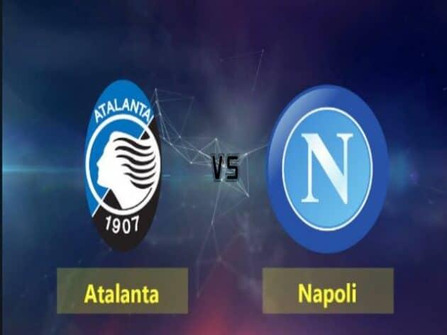 Soi kèo nhà cái bóng đá trận Atalanta vs Napoli 00:00 – 22/02/2021