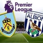 Soi kèo nhà cái bóng đá trận Burnley vs West Brom 22:00 – 20/02/2021