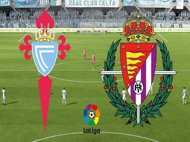 Soi kèo nhà cái bóng đá trận Celta Vigo vs Real Valladolid 20:00 - 28/02/2021