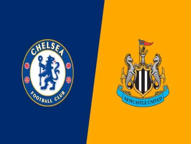 Soi kèo nhà cái bóng đá trận Chelsea vs Newcastle 03:00 – 16/02/2021