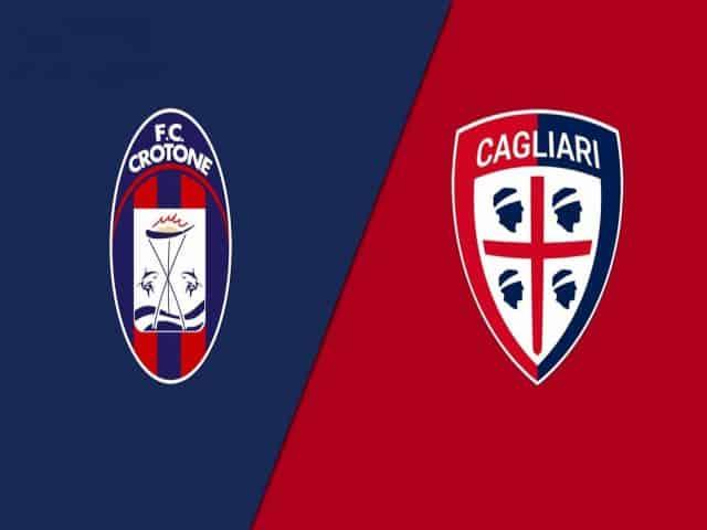 Soi kèo nhà cái bóng đá trận Crotone vs Cagliari 21:00 – 28/02/2021