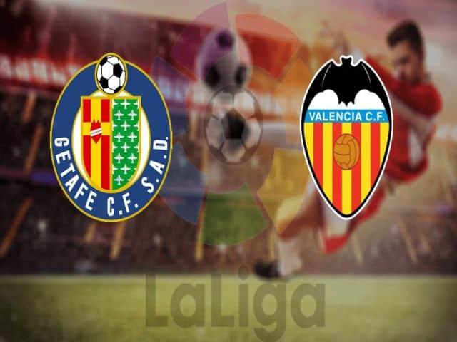 Soi kèo nhà cái bóng đá trận Getafe vs Valencia 03:00 – 28/02/2021