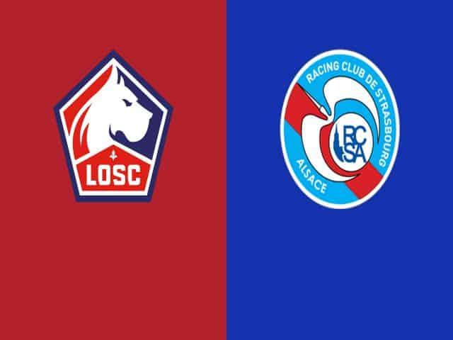 Soi kèo nhà cái bóng đá trận Lille vs Strasbourg 23:00 – 28/02/2021