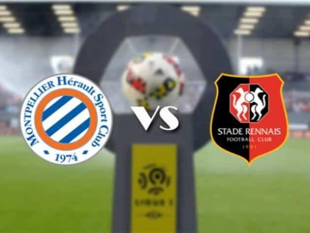 Soi kèo nhà cái bóng đá trận Montpellier vs Rennes 19:00 – 21/02/2021