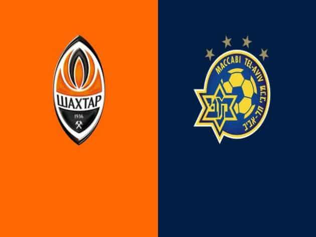 Soi kèo nhà cái bóng đá trận Shakhtar Donetsk vs Maccabi Tel Aviv 00:55 – 26/02/2021