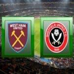 Soi kèo nhà cái bóng đá trận West Ham vs Sheffield Utd 01:00 – 16/02/2021