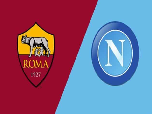 Soi kèo nhà cái bóng đá trận AS Roma vs Napoli 02:45 – 22/03/2021