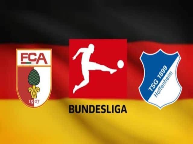 Soi kèo nhà cái bóng đá trận Augsburg vs Hoffenheim 20:30 – 03/04/2021