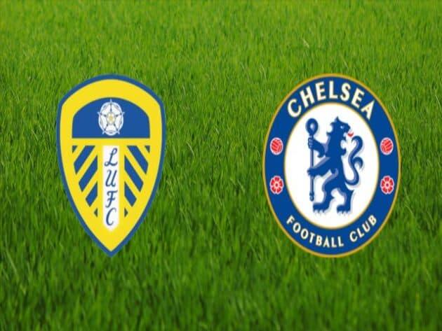 Soi kèo nhà cái bóng đá trận Leeds vs Chelsea 19:30 – 13/03/2021