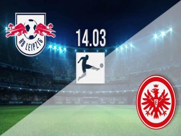 Soi kèo nhà cái bóng đá trận Leipzig vs Frankfurt 21:30 – 14/03/2021