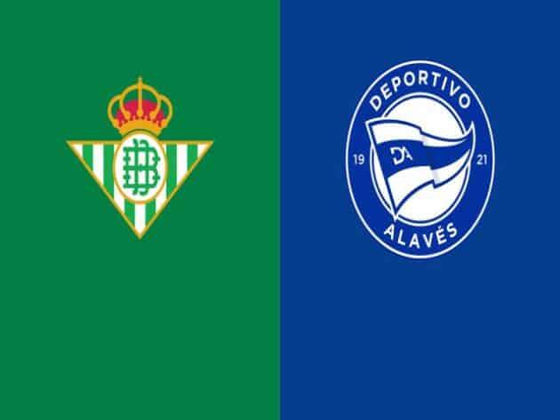 Soi kèo nhà cái bóng đá trận Real Betis vs Alaves 03:00 – 09/02/2021
