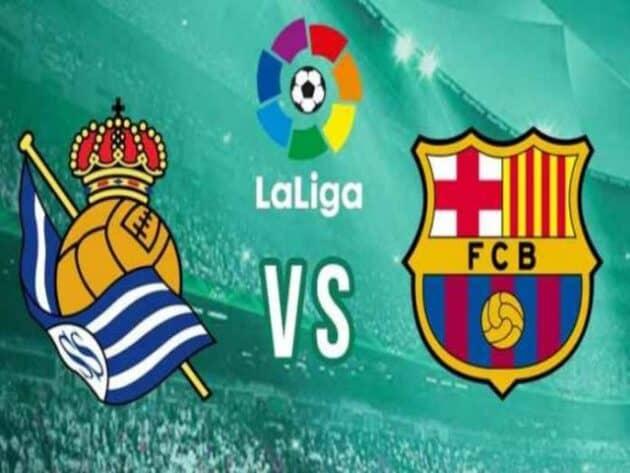 Soi kèo nhà cái bóng đá trận Real Sociedad vs Barcelona 03:00 - 22/03/2021