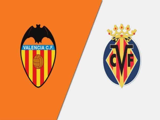 Soi kèo nhà cái bóng đá trận Valencia vs Villarreal 03:00 - 06/03/2021