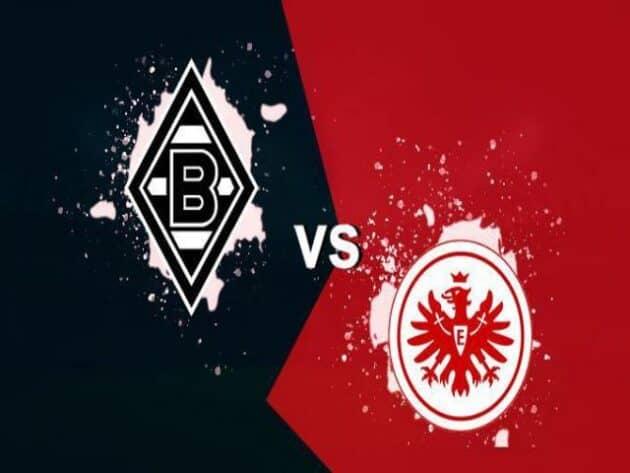 Soi kèo nhà cái bóng đá trận B. Monchengladbach vs Eintracht Frankfurt 20:30 – 17/04/2021