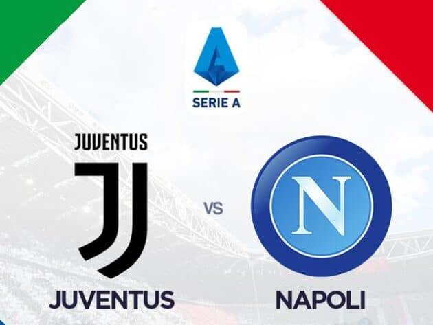 Soi kèo nhà cái bóng đá trận Juventus vs Napoli 23:45 – 07/04/2021