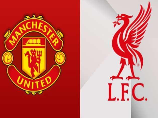 Soi kèo nhà cái bóng đá trận Manchester United vs Liverpool 22:30 – 02/05/2021