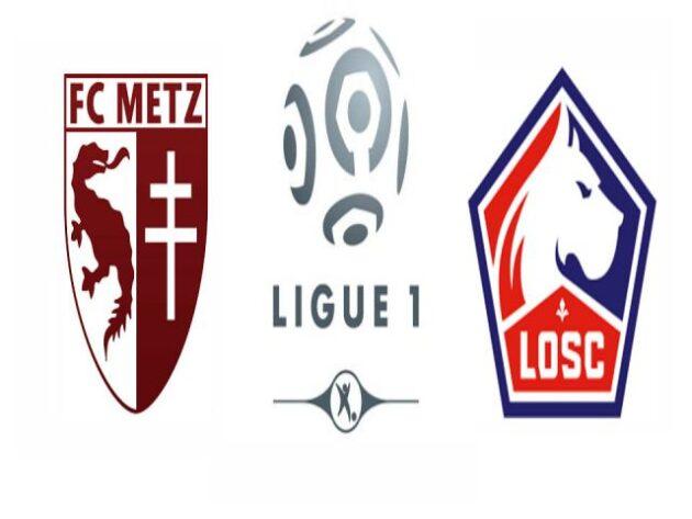 Soi kèo nhà cái bóng đá trận Metz vs Lille 02:00 – 10/04/2021
