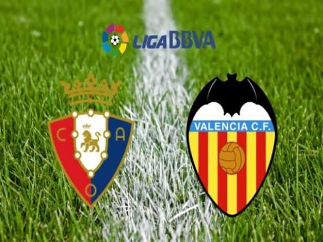 Soi kèo nhà cái bóng đá trận Osasuna vs Valencia 00:00 – 22/04/2021