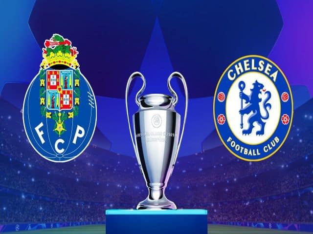 Soi kèo nhà cái bóng đá trận Porto vs Chelsea 02:00 – 08/04/2021
