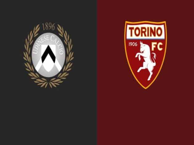 Soi kèo nhà cái bóng đá trận Udinese vs Torino 01:45 – 11/04/2021