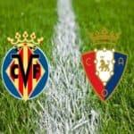 Soi kèo nhà cái bóng đá trận Villarreal vs Osasuna 19:00 – 11/04/2021