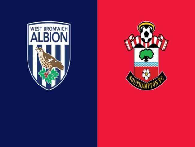 Soi kèo nhà cái bóng đá trận West Brom vs Southampton 00:00 – 13/04/2021