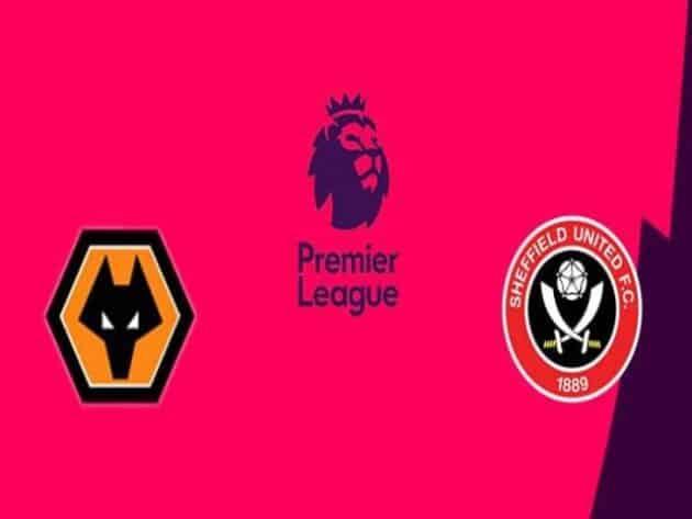 Soi kèo nhà cái bóng đá trận Wolves vs Sheffield United 02:15 – 18/04/2021