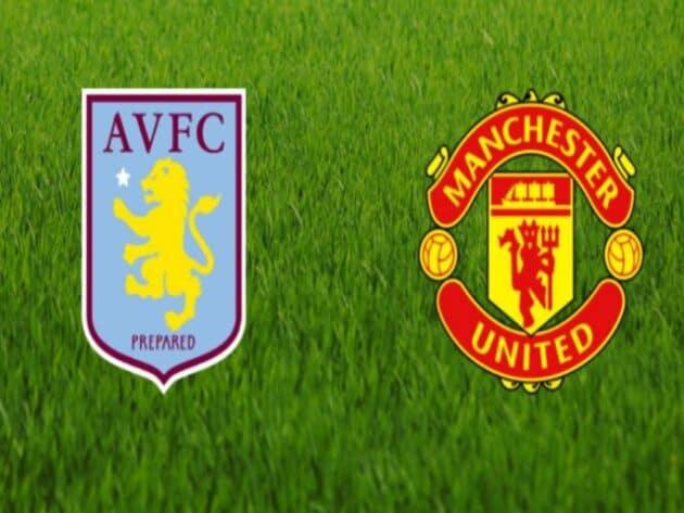 Soi kèo nhà cái bóng đá trận Aston Villa vs Manchester Utd 20:05 – 09/05/2021