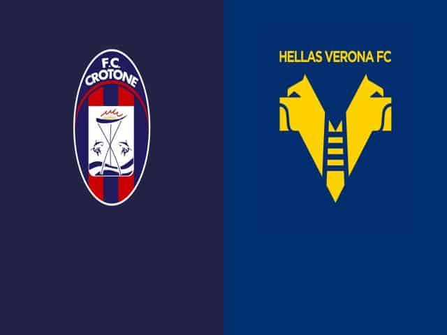 Soi kèo nhà cái bóng đá trận Crotone vs Verona 01:45 – 14/05/2021