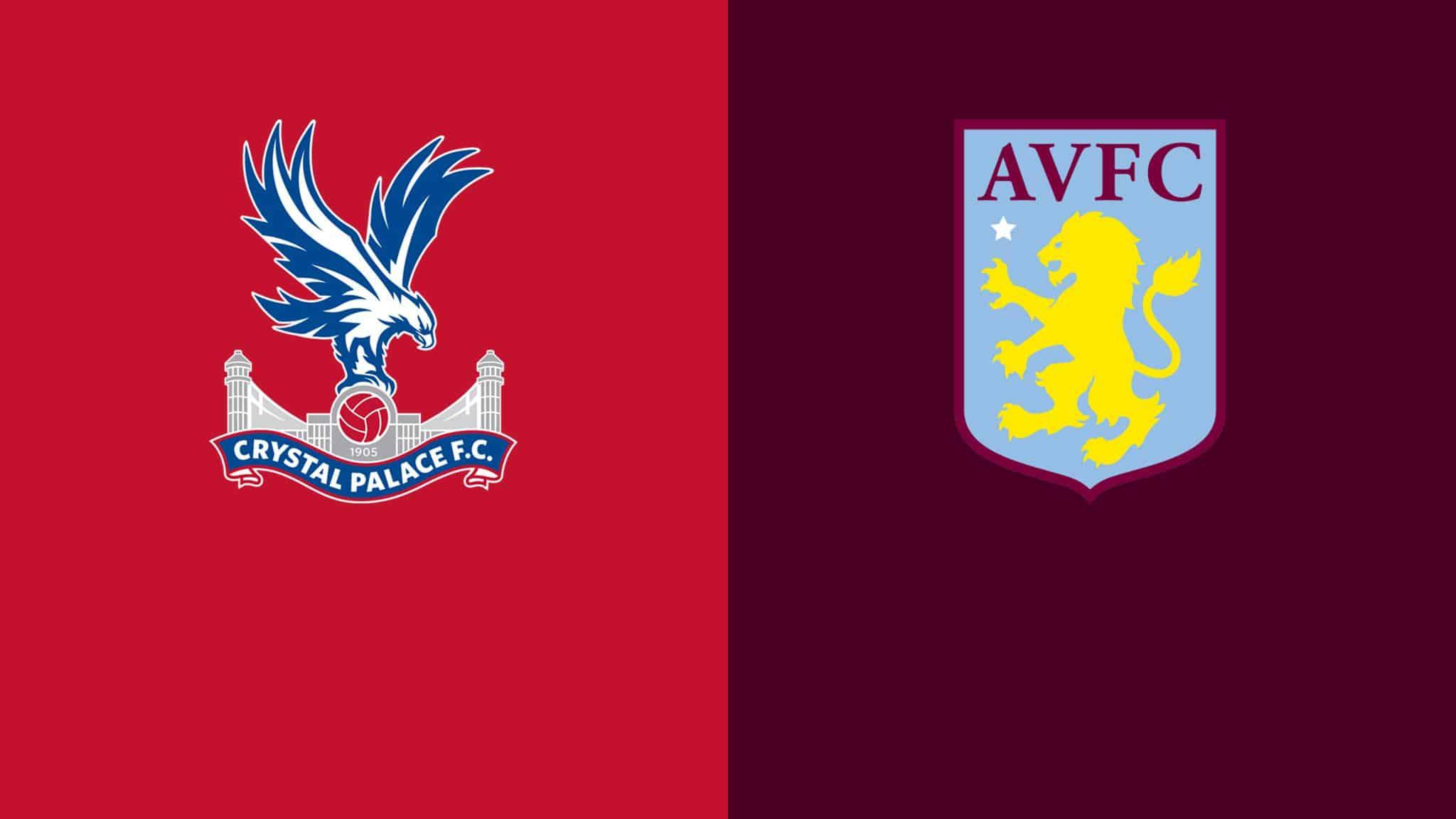 Soi kèo nhà cái bóng đá trận Crystal Palace vs Aston Villa 18:00 – 16/05/2021