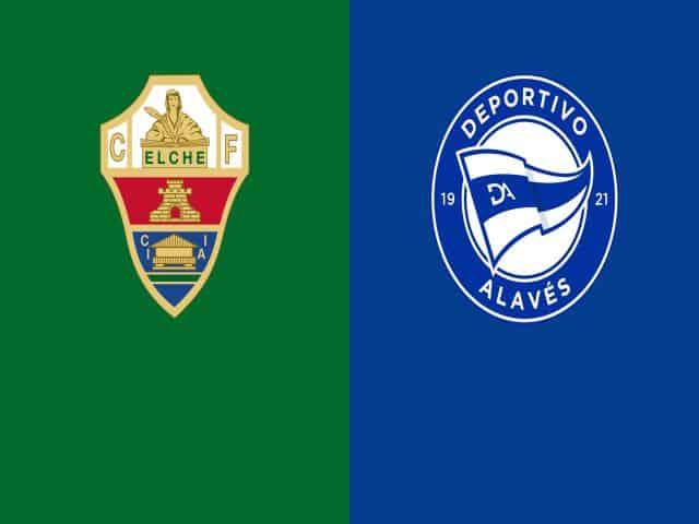 Soi kèo nhà cái bóng đá trận Elche vs Alaves 01:00 – 12/05/2021