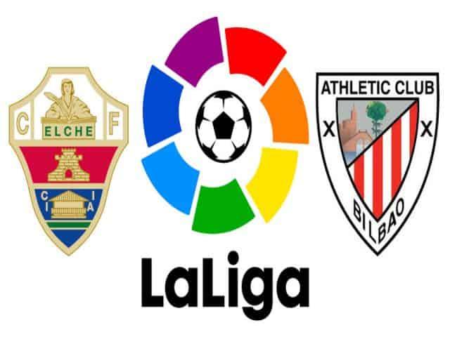 Soi kèo nhà cái bóng đá trận Elche vs Ath Bilbao 23:00 – 22/05/2021