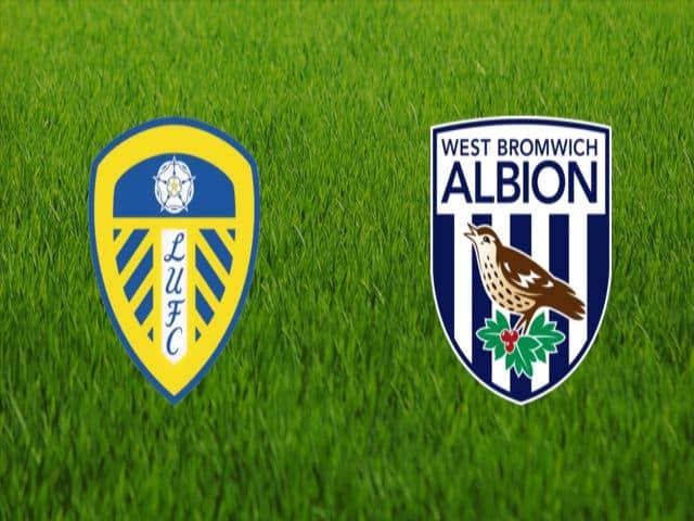 Soi kèo nhà cái bóng đá trận Leeds vs West Brom 22:00 – 23/05/2021